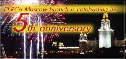 Best wishes for PERCo Moscow branch 5th anniversary!